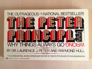 """The Peter Principle"" is first on deck (because incompetency never goes out of style)..."