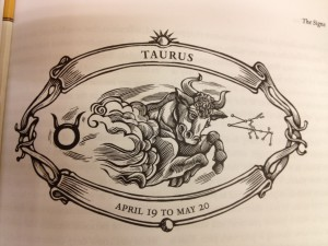 "You mess with a Taurus at work, you'll surely get ""the horns,"" eventually..."